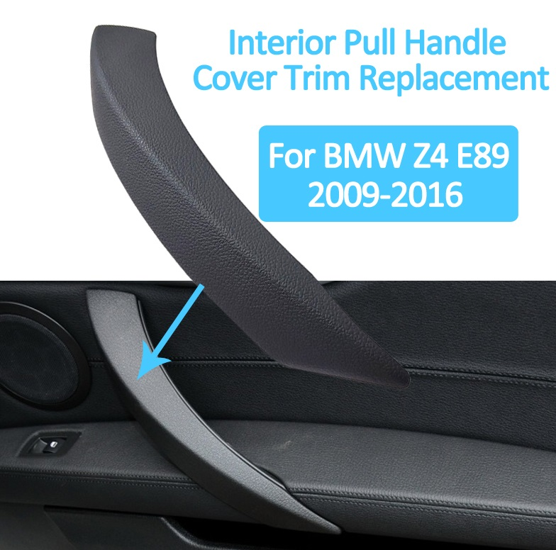 LHD RHD Luxury Interior Passenger Door Pull Handle Cover Trim Replacement for BMW Z4 E89 20092016