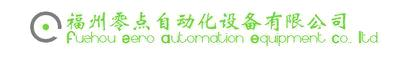 Fuzhou Zero Automation Equipment Co., Ltd.