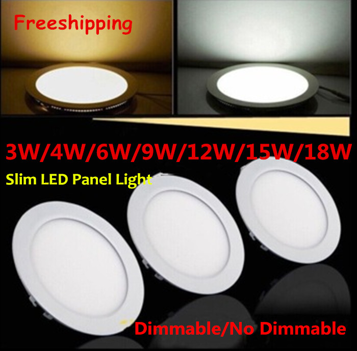 DHL  20pcs Dimmable/NO dimmable  Round  Led Panel Light 3W 4W 6W 9W 12W 15W18W Shape With Power Adapter  Ulthra thin