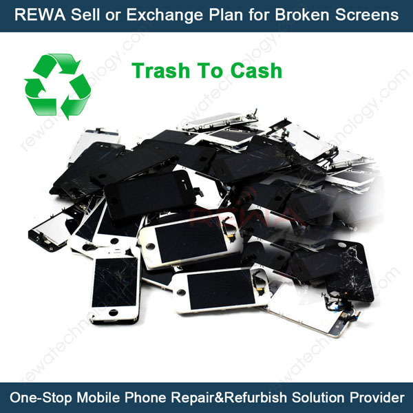 REWA Sell or Exchange Service for Broken Cracked LCD Screen for iPhone for Samsung for LG for Nokia