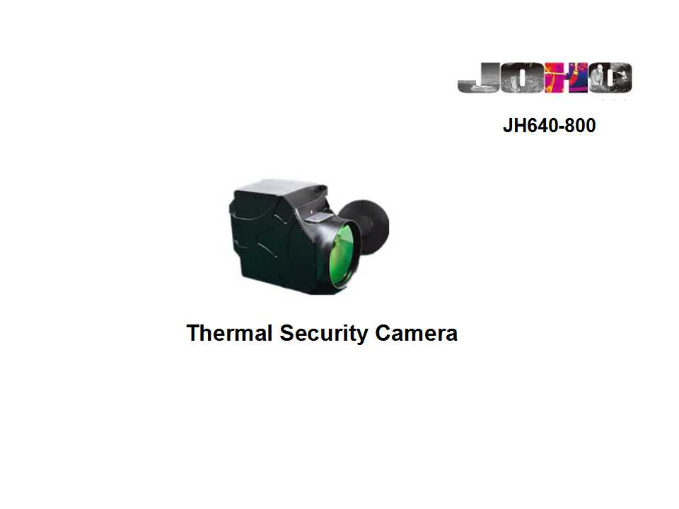 Wuhan Joho Long Range Surveillance Thermal Camera with 80~800mm Continuous Zoom Lens